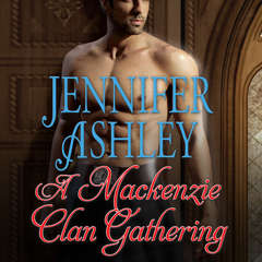 A Mackenzie Clan Gathering Audiobook, by Jennifer Ashley