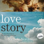 Love Story: The Hand That Holds Us from the Garden to the Gates Audiobook, by Nichole Nordeman