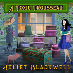 A Toxic Trousseau Audiobook, by Juliet Blackwell