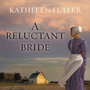 A Reluctant Bride Audiobook, by Kathleen Fuller