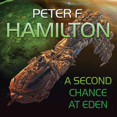 A Second Chance At Eden Audiobook, by Peter F. Hamilton