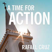 A Time for Action: Empowering the Faithful to Reclaim America Audiobook, by Rafael Cruz