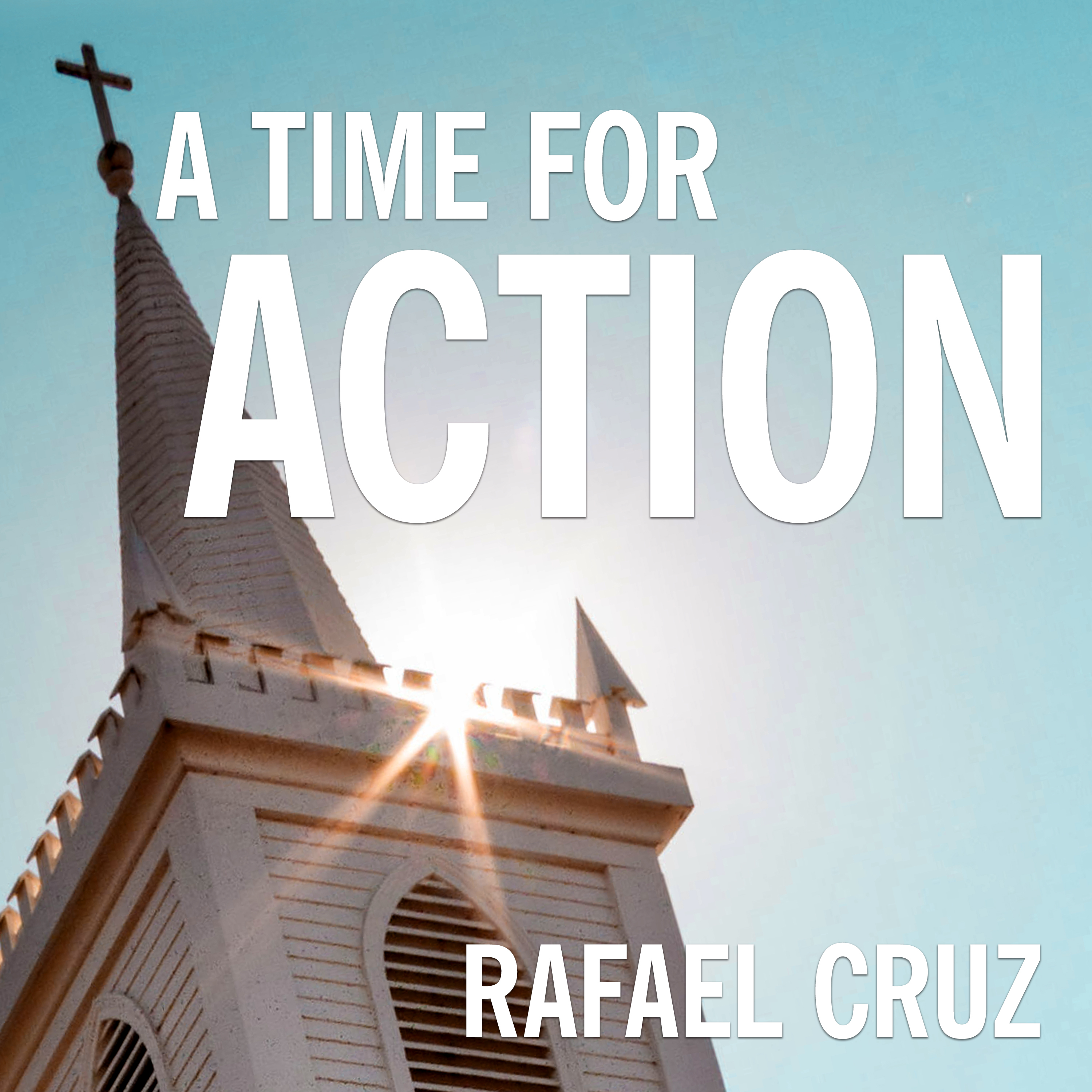 Printable A Time for Action: Empowering the Faithful to Reclaim America Audiobook Cover Art