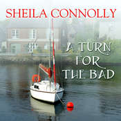 A Turn for the Bad Audiobook, by Sheila Connolly