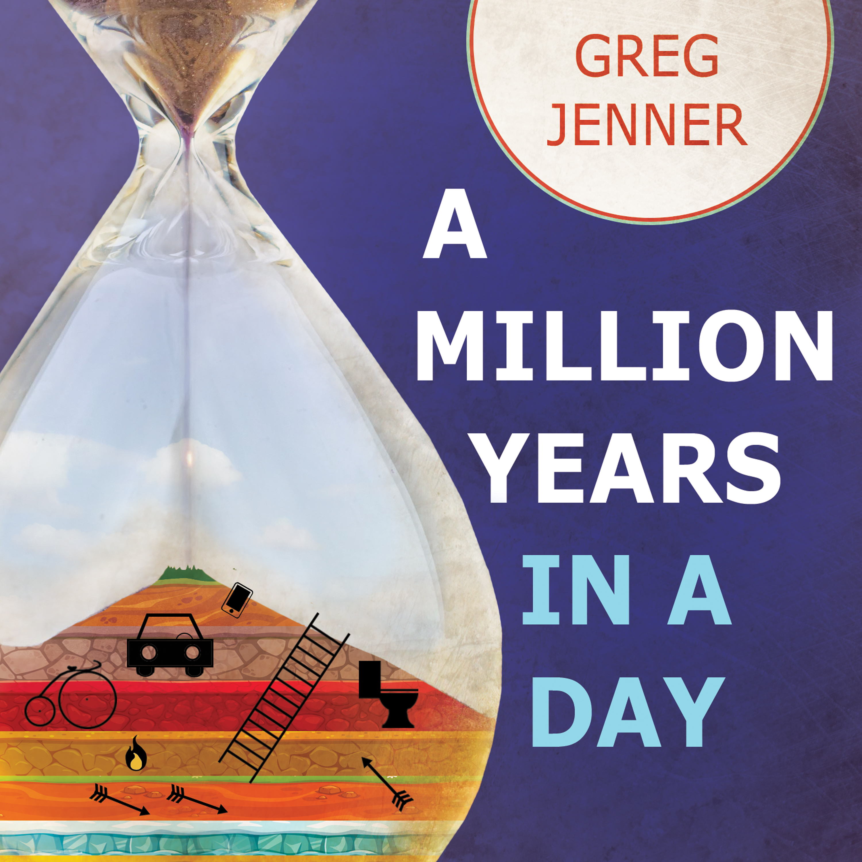 Printable A Million Years in a Day: A Curious History of Everyday Life From the Stone Age to the Phone Age Audiobook Cover Art
