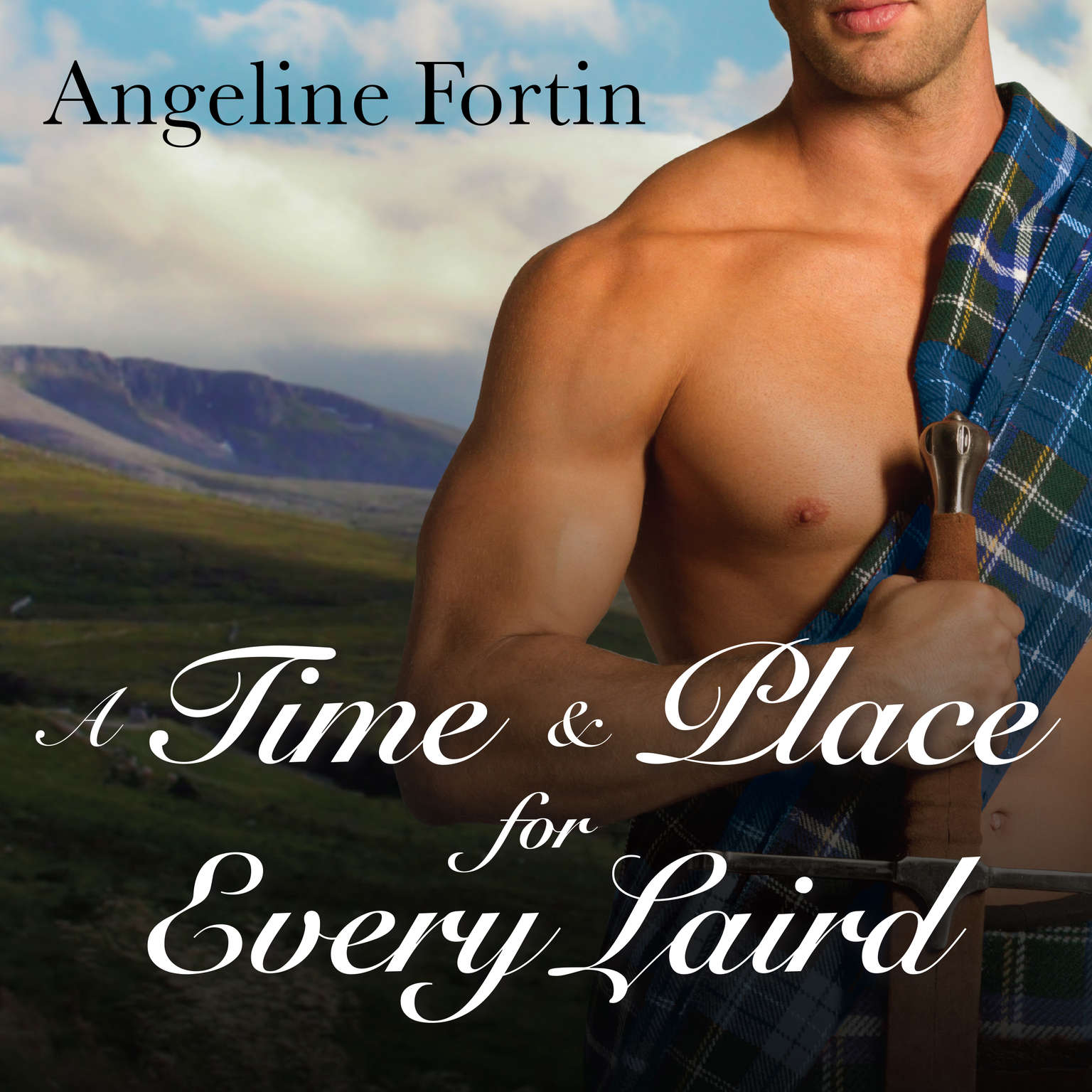 A Time & Place for Every Laird Audiobook, by Angeline Fortin
