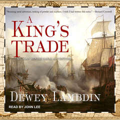 A Kings Trade Audiobook, by Dewey Lambdin