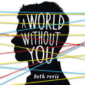A World without You Audiobook, by Beth Revis
