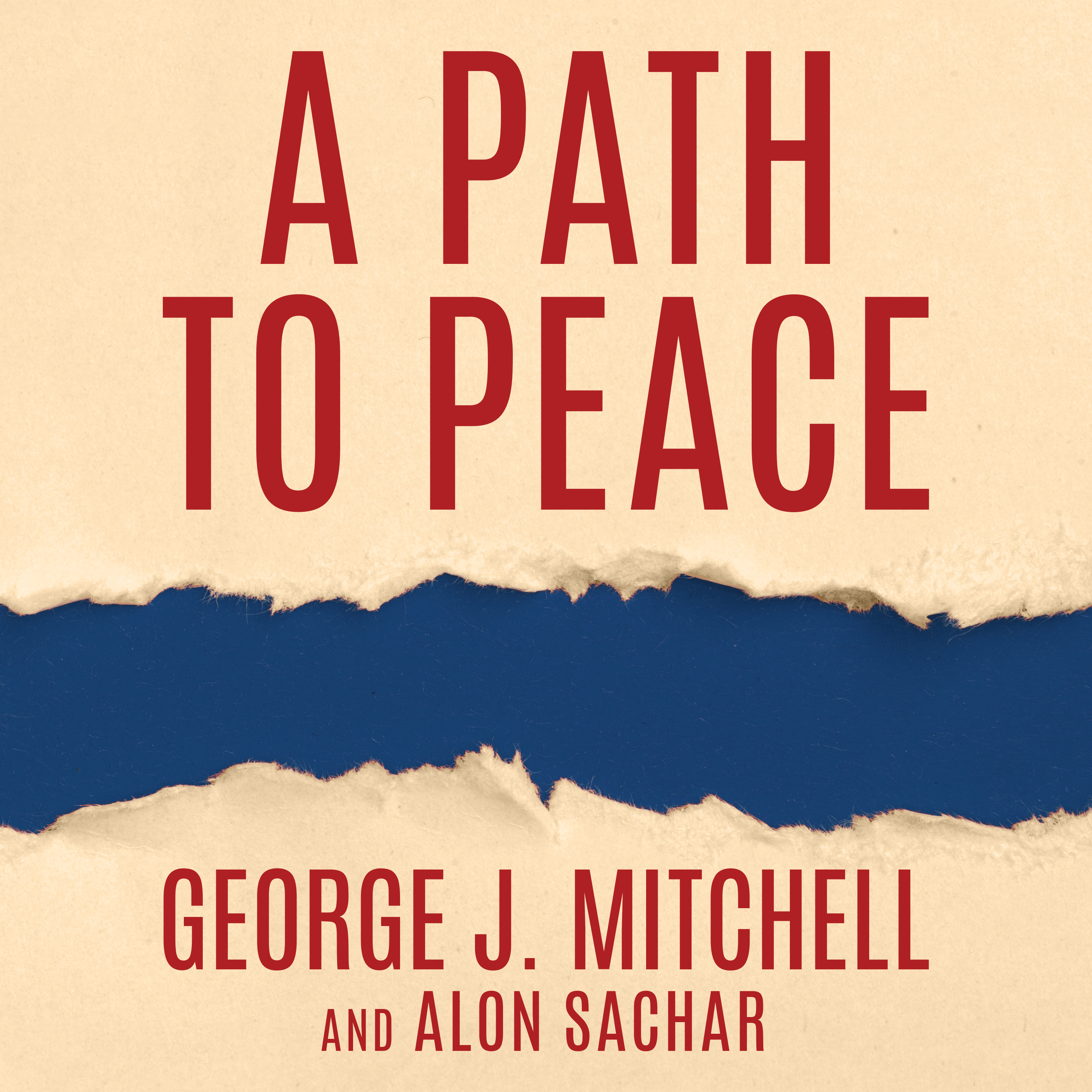 Printable A Path to Peace: A Brief History of Israeli-Palestinian Negotiations and a Way Forward in the Middle East Audiobook Cover Art