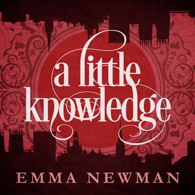 A Little Knowledge Audiobook, by Emma Newman