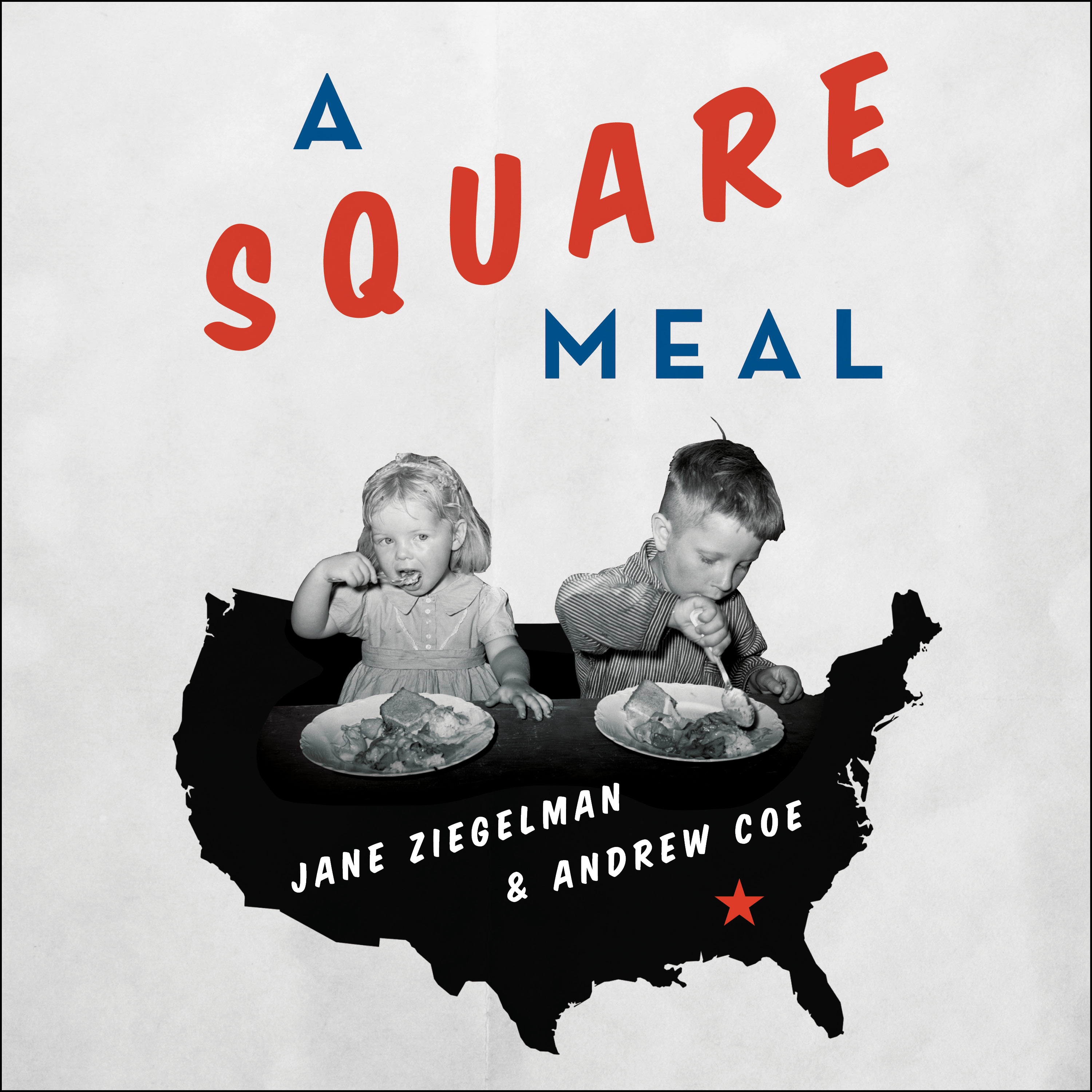 Printable A Square Meal:  A Culinary History of the Great Depression Audiobook Cover Art