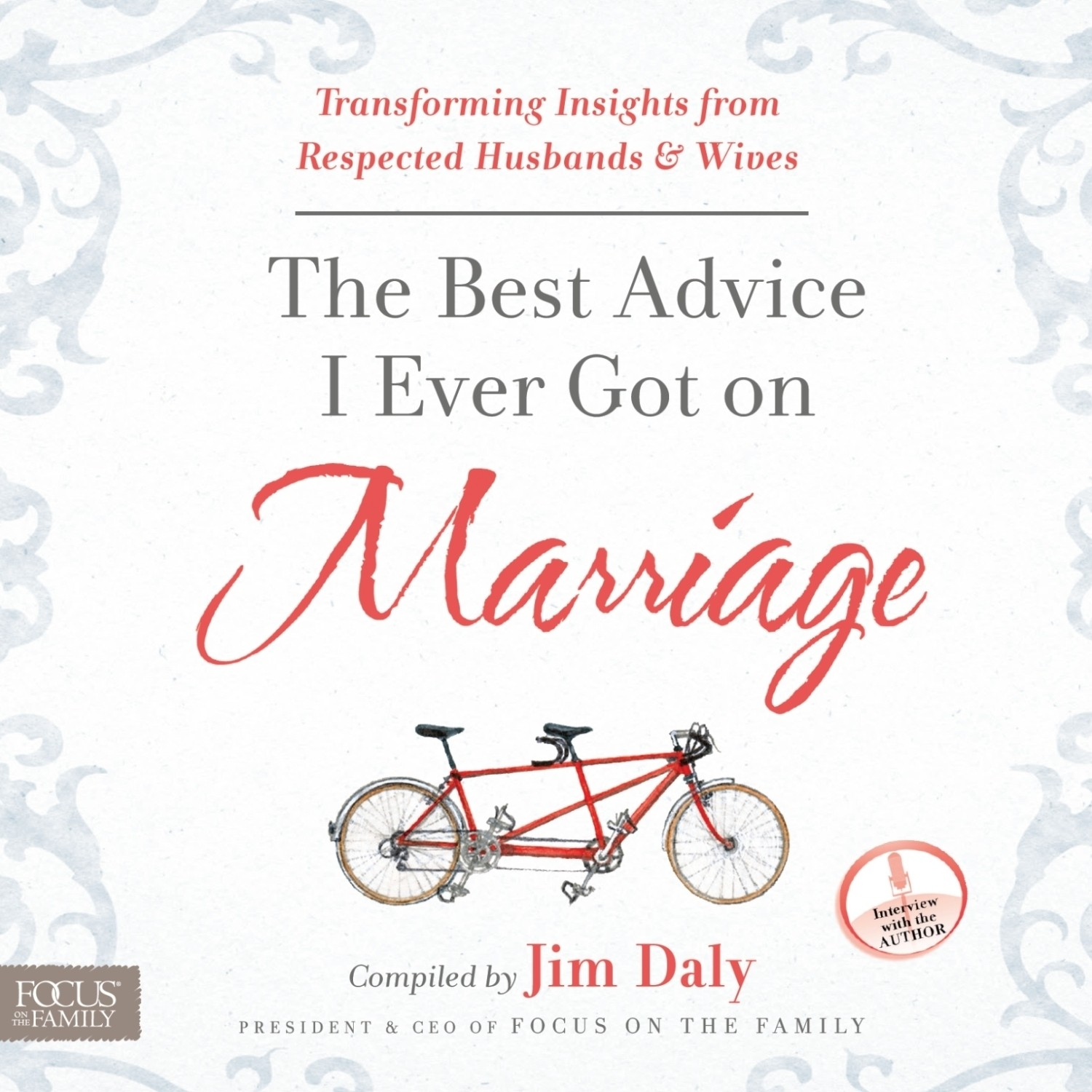 Printable The Best Advice I Ever Got on Marriage: Transforming Insights from Respected Husbands & Wives Audiobook Cover Art