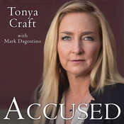 Accused: My Fight for Truth, Justice and the Strength to Forgive Audiobook, by Tonya Craft