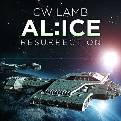ALICE Resurrection Audiobook, by