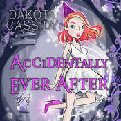 Accidentally Ever After Audiobook, by Dakota Cassidy