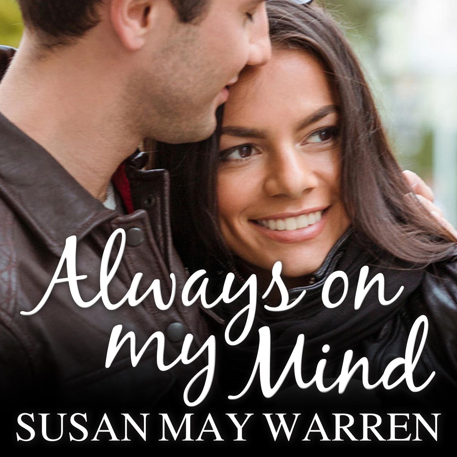 Always on My Mind Audiobook, by Susan May Warren