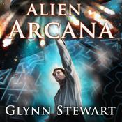 Alien Arcana Audiobook, by Glynn Stewart
