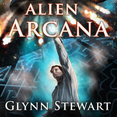 Alien Arcana Audiobook, by Glynn Stewart