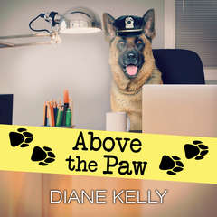 Above the Paw Audiobook, by Diane Kelly
