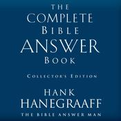 The Complete Bible Answer Book: Collector's Edition Audiobook, by Hank Hanegraaff