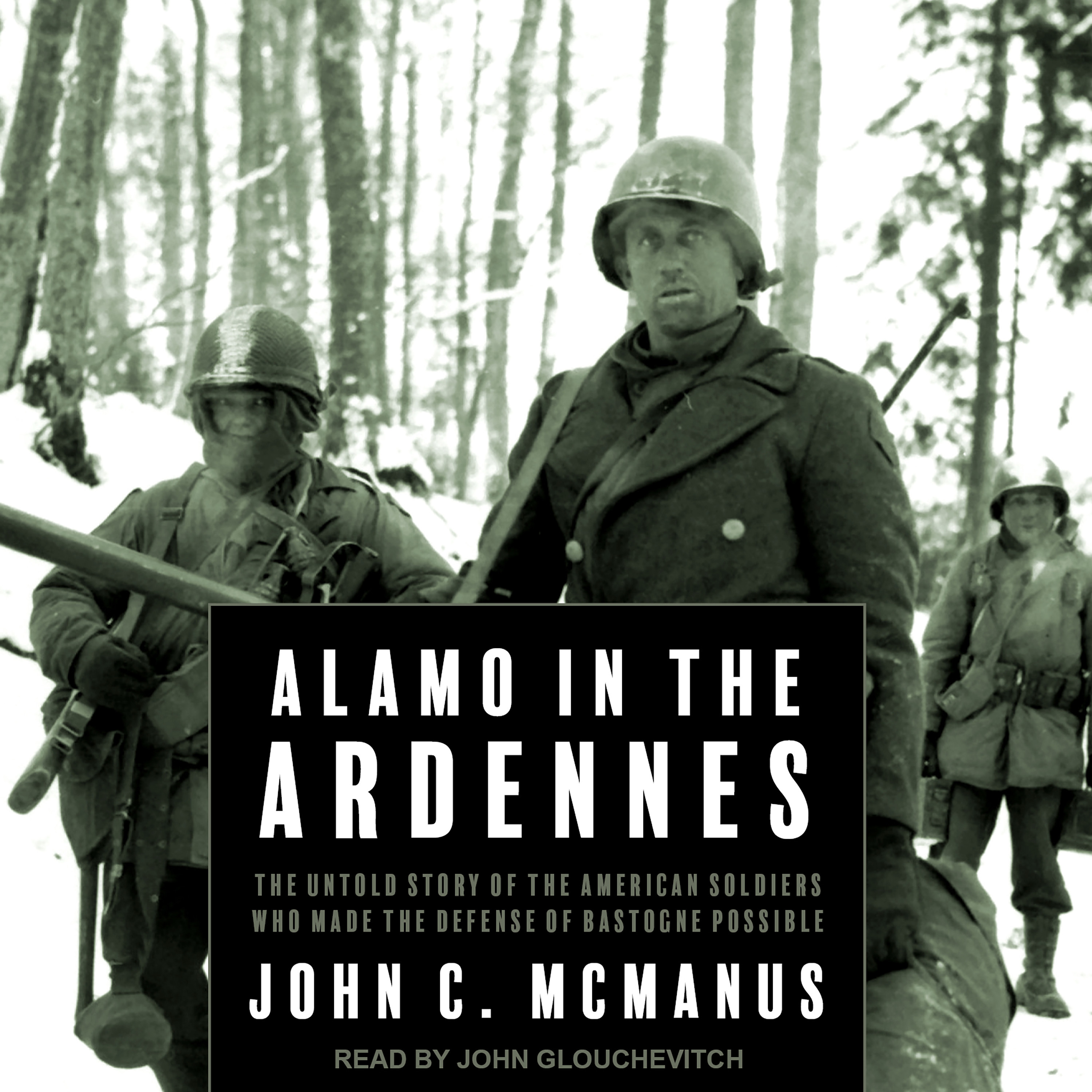 Printable Alamo in the Ardennes: The Untold Story of the American Soldiers Who Made the Defense of Bastogne Possible Audiobook Cover Art