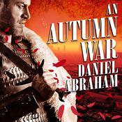 An Autumn War Audiobook, by Daniel Abraham