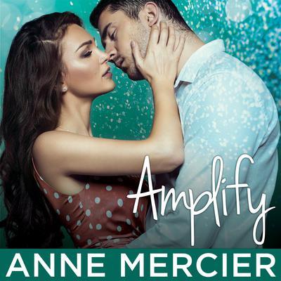 Amplify Audiobook, by Anne Mercier