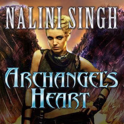 Archangels Heart Audiobook, by Nalini Singh