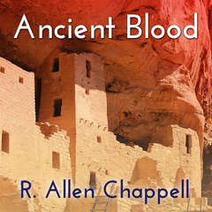 Ancient Blood Audiobook, by R. Allen Chappell