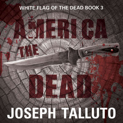 America the Dead Audiobook, by Joseph Talluto