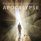 Apocalypse Audiobook, by Kyle West