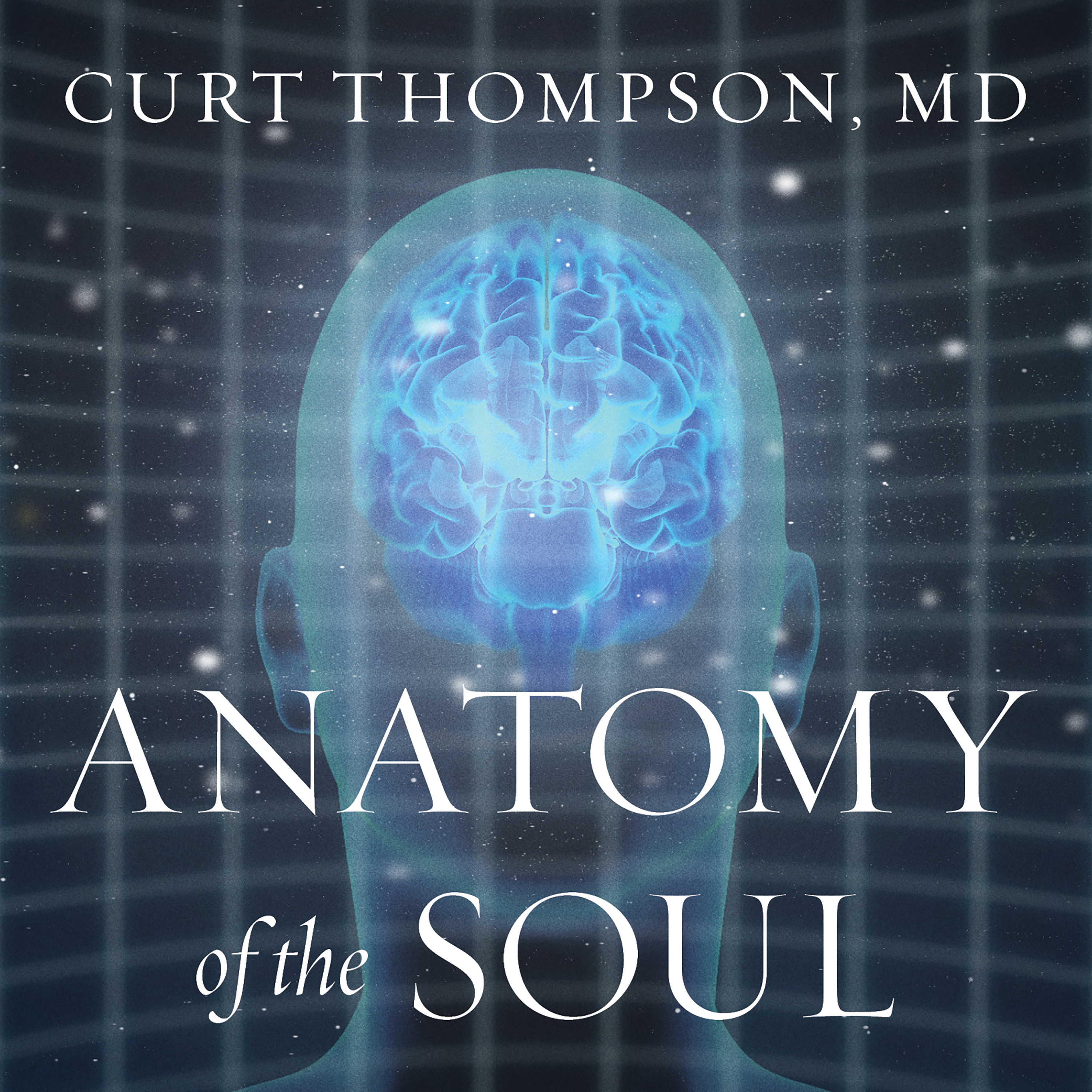 Printable Anatomy of the Soul: Surprising Connections between Neuroscience and Spiritual Practices That Can Transform Your Life and Relationships Audiobook Cover Art