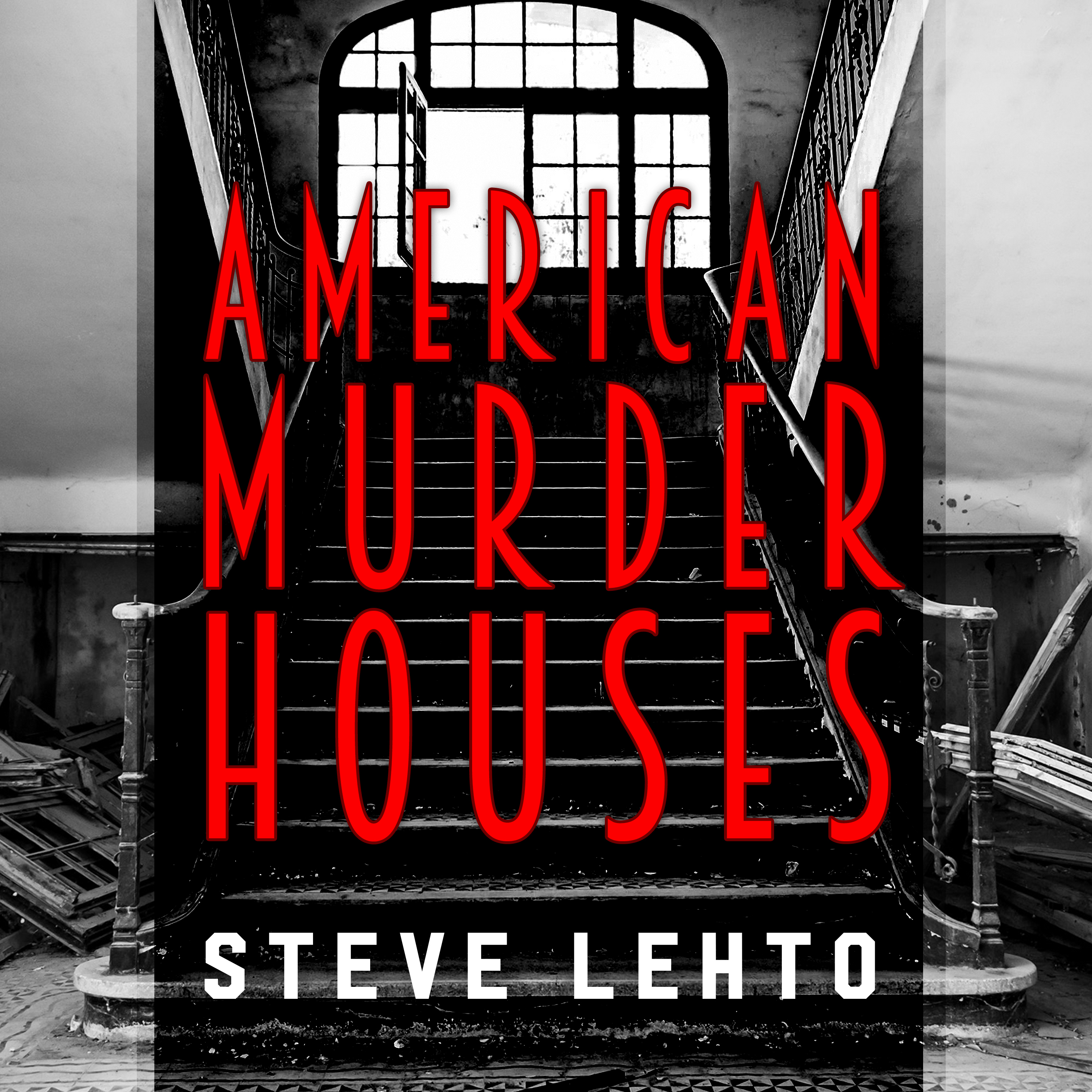 Printable American Murder Houses: A Coast-to-Coast Tour of the Most Notorious Houses of Homicide Audiobook Cover Art