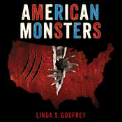 American Monsters: A History of Monster Lore, Legends, and Sightings in America Audiobook, by Linda S. Godfrey