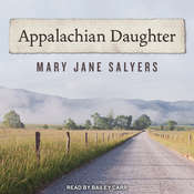Appalachian Daughter Audiobook, by Mary Jane Salyers