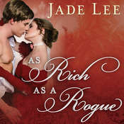 As Rich as a Rogue Audiobook, by Jade Lee