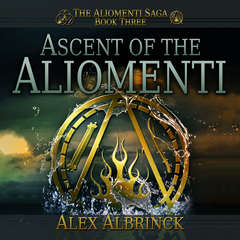 Ascent of the Aliomenti Audiobook, by Alex Albrinck