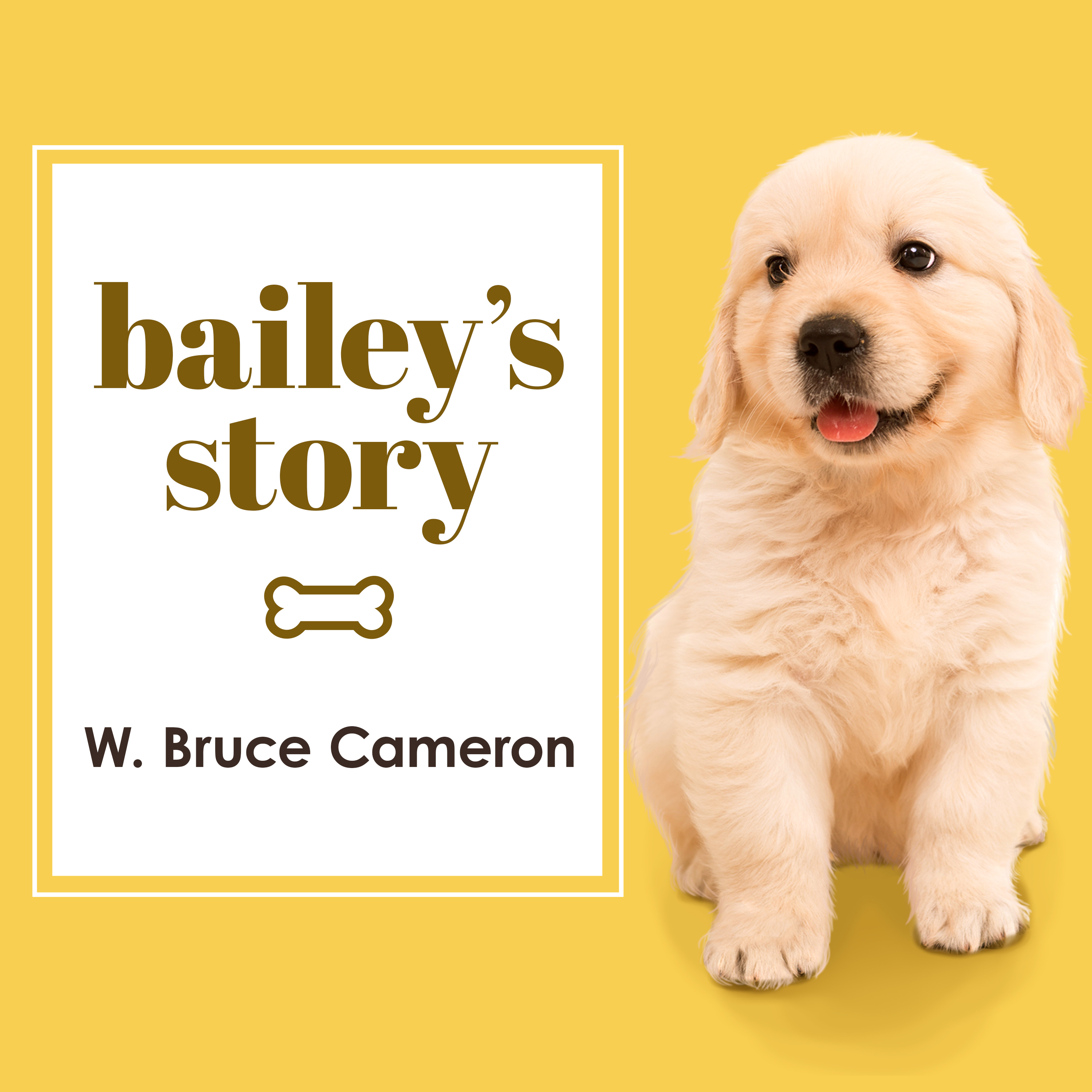 Printable Bailey's Story: A Dog's Purpose Novel Audiobook Cover Art