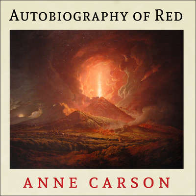 Autobiography of Red Audiobook, by Anne Carson