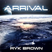 Arrival Audiobook, by Ryk Brown