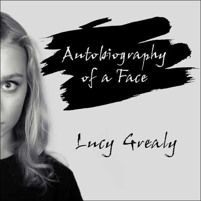 Autobiography of a Face Audiobook, by