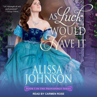 As Luck Would Have It Audiobook, by Alissa Johnson