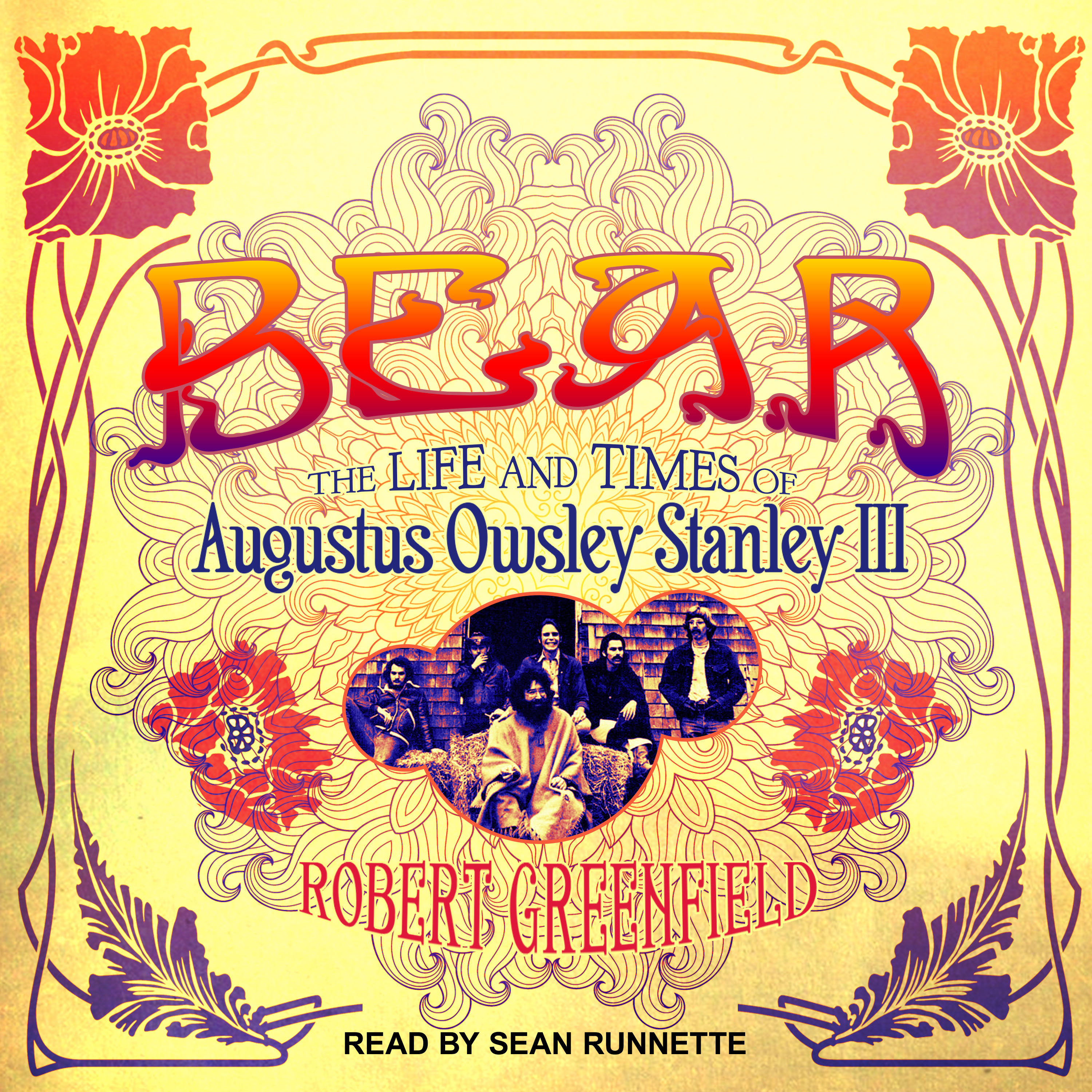 Printable Bear: The Life and Times of Augustus Owsley Stanley III Audiobook Cover Art