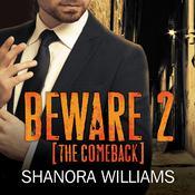 Beware 2: The Comeback Audiobook, by Shanora Williams