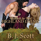 Bedded by Her Highland Enemy Audiobook, by B. J. Scott