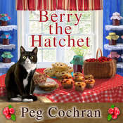 Berry the Hatchet Audiobook, by Peg Cochran