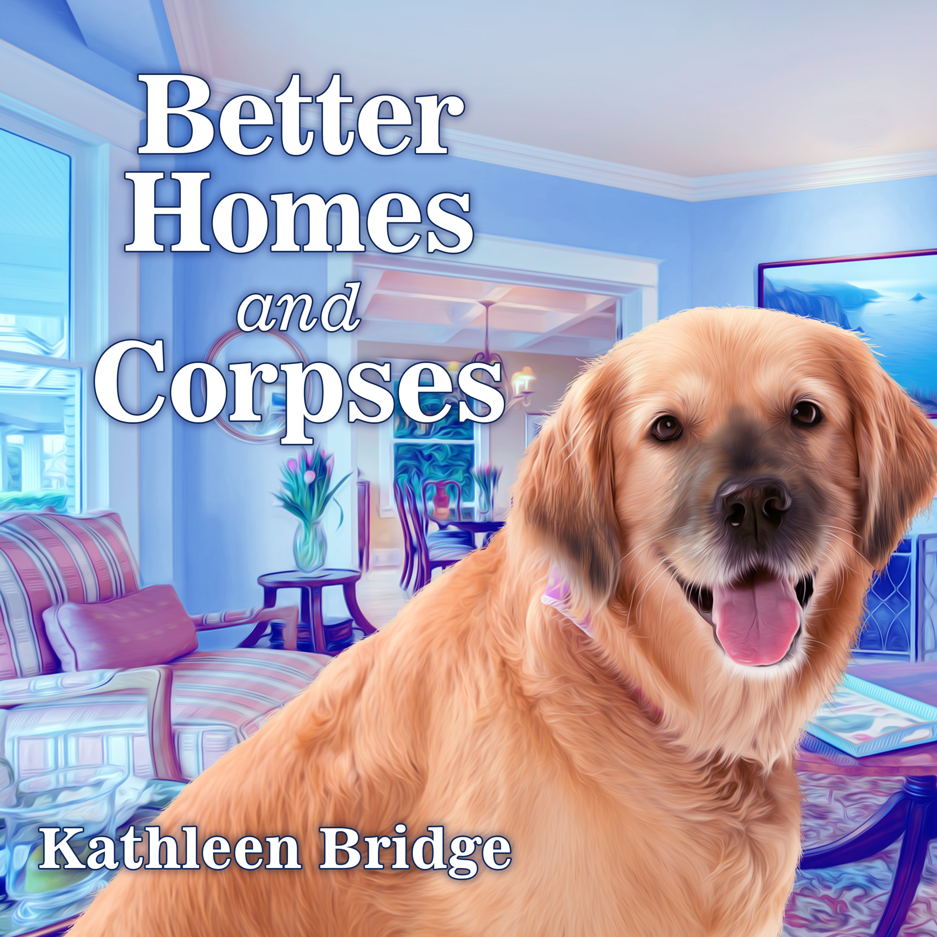 Printable Better Homes and Corpses Audiobook Cover Art