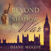 Beyond the Shadow of War Audiobook, by Diane Moody