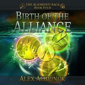 Birth of the Alliance Audiobook, by Alex Albrinck