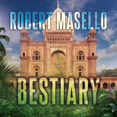Bestiary Audiobook, by Robert Masello